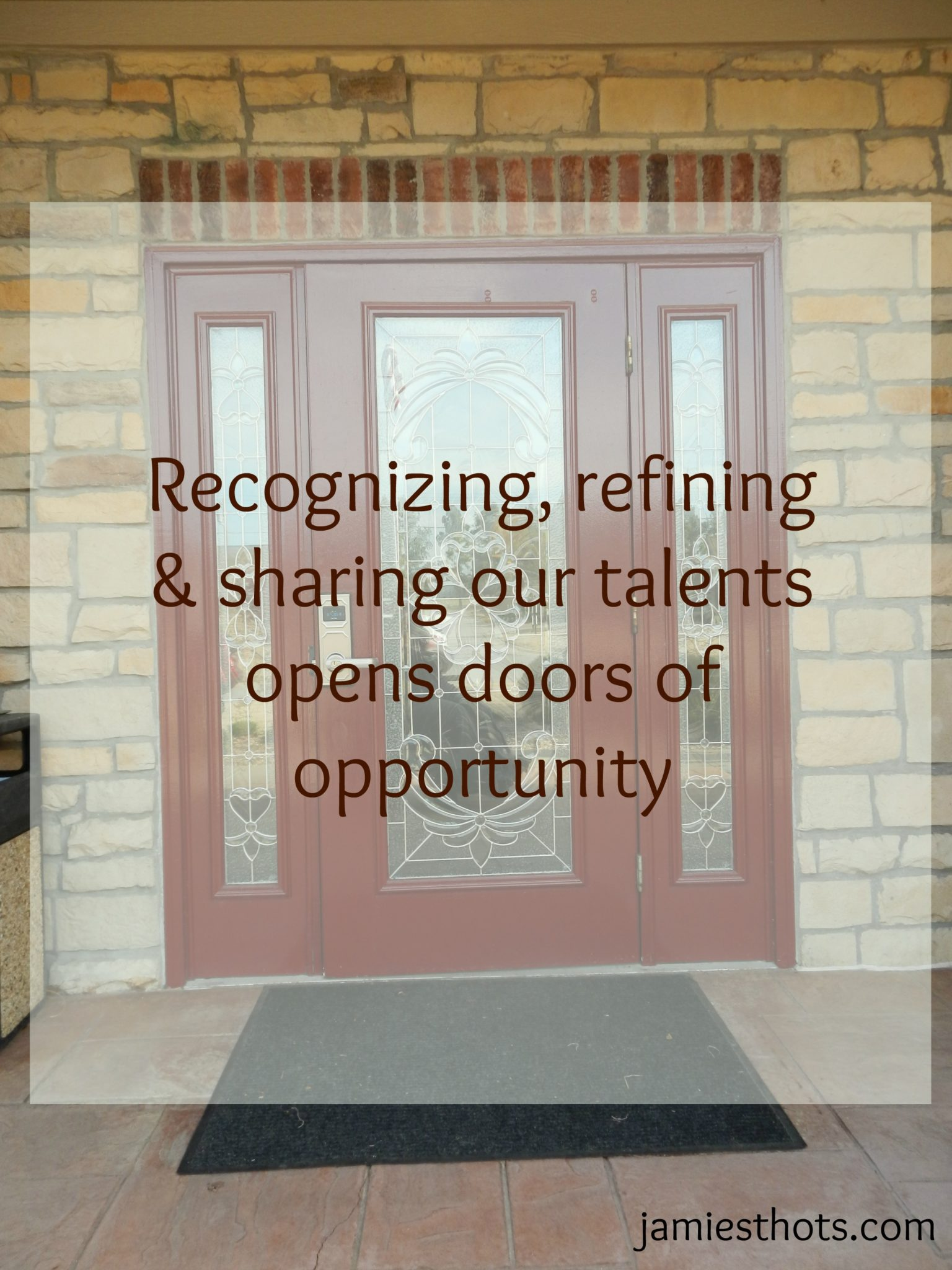 Recognizing, refining and sharing talent opens doors